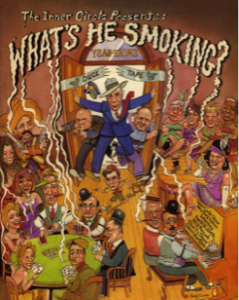"2003 ""What's He Smoking?"""